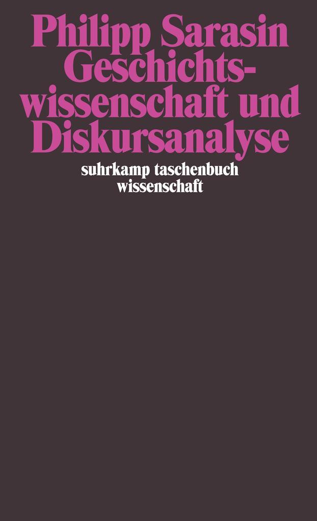 Geschichtswissenschaft und Diskursanalyse als Taschenbuch