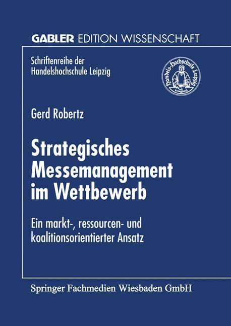 Strategisches Messemanagement im Wettbewerb als Buch