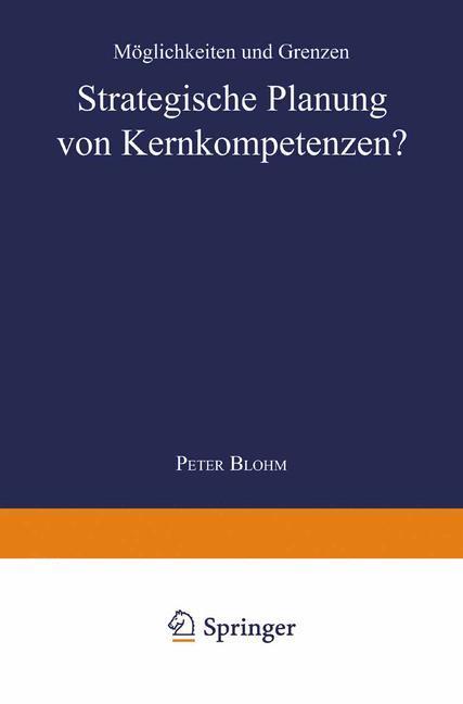 Strategische Planung von Kernkompetenzen? als Buch