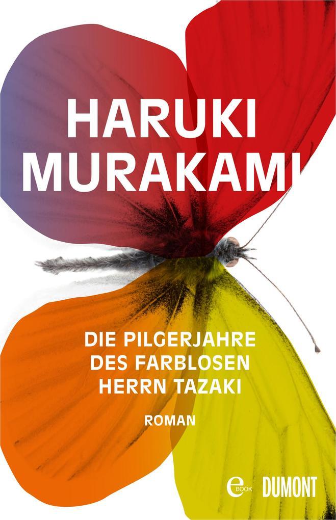 Die Pilgerjahre des farblosen Herrn Tazaki als eBook