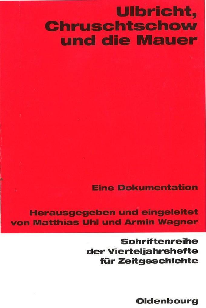 Ulbricht, Chruschtschow und die Mauer als eBook