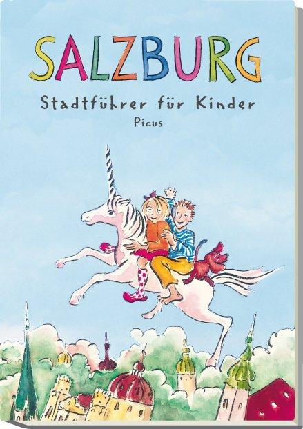 Salzburg. Stadtführer für Kinder als Buch
