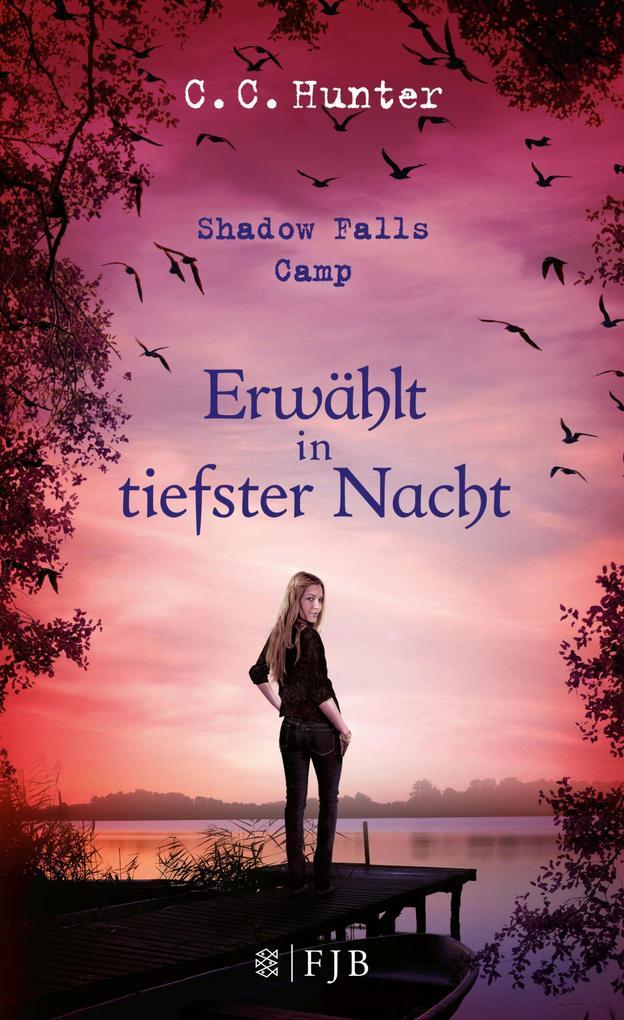 Shadow Falls Camp 05 - Erwählt in tiefster Nacht als eBook