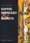 Kaffee Espresso und Barista als Buch