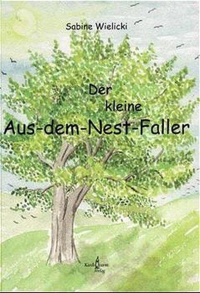 Der kleine Aus-dem-Nest-Faller als Buch