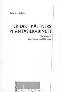 Erhart Kästners Phantasiekabinett als Buch