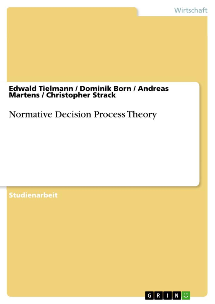 Normative Decision Process Theory