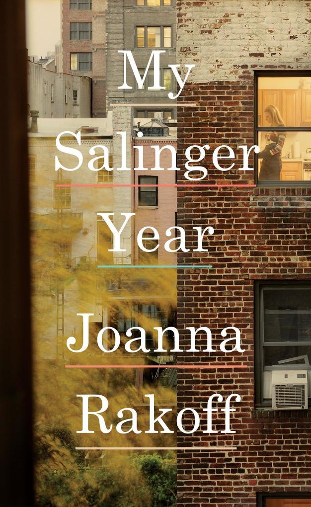 My Salinger Year als Buch von Joanna Rakoff