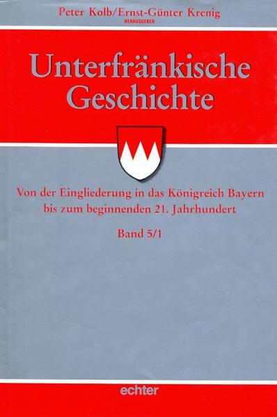Unterfränkische Geschichte 5/1 als Buch