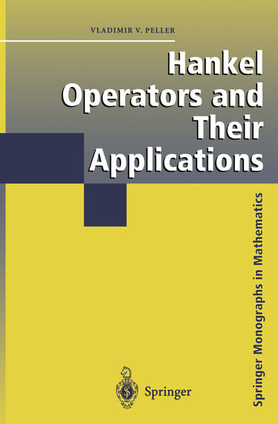 Hankel Operators and their Applications als Buch