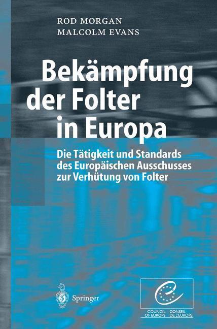 Bekämpfung der Folter in Europa als Buch