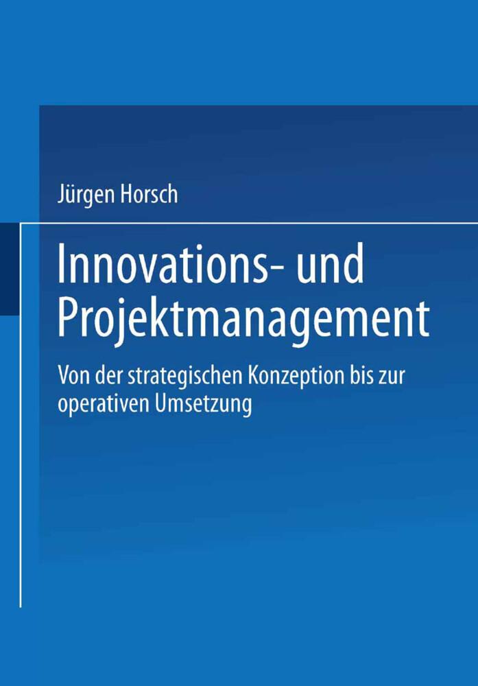 Innovations- und Projektmanagement als Buch