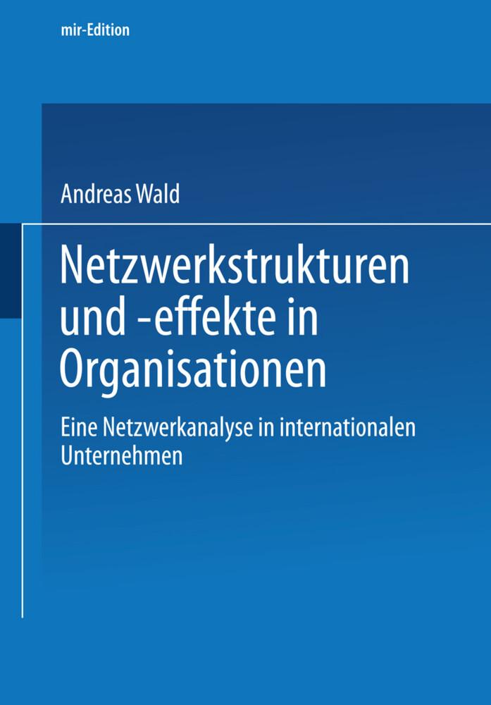 Netzwerkstrukturen und -effekte in Organisationen als Buch