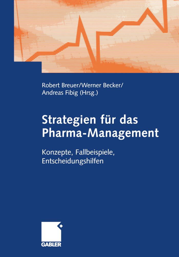 Strategien für das Pharma-Management als Buch