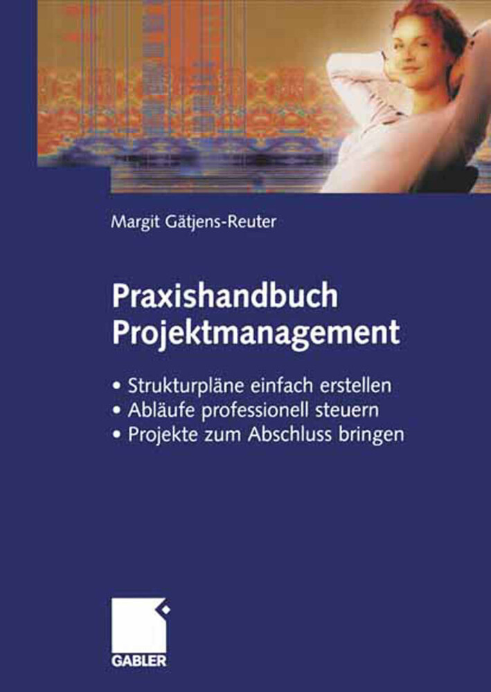 Praxisbuch Projektmanagement als Buch