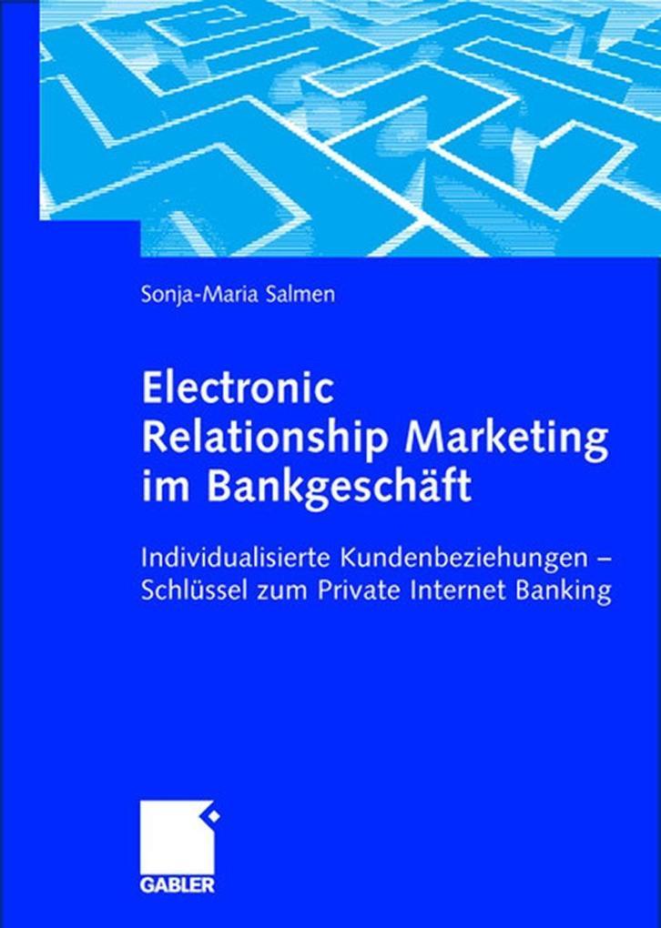 Electronic Relationship Marketing im Bankgeschäft als Buch