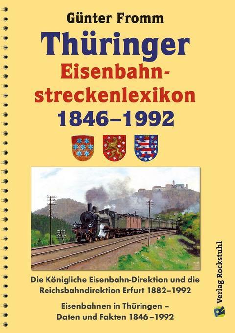 Thüringer Eisenbahnstreckenlexikon 1846-1992 als Buch