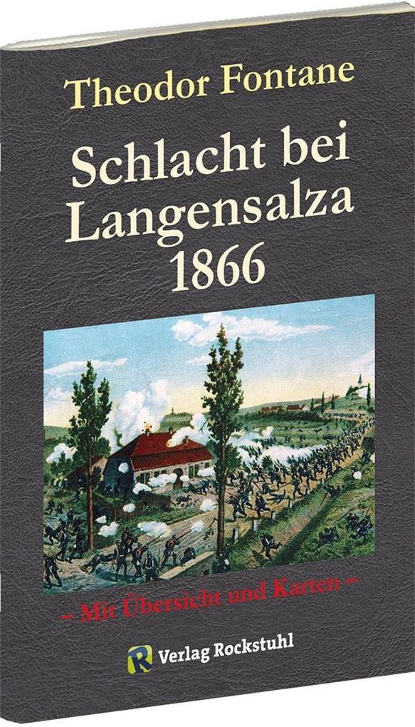 """Der deutsche Krieg von 1866 (Auszug """"Schlacht bei Langensalza) als Buch"""