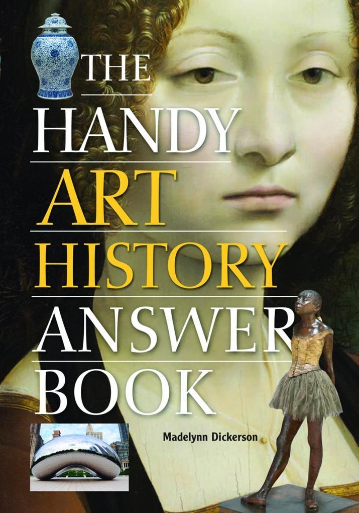 The Handy Art History Answer Book als eBook von...