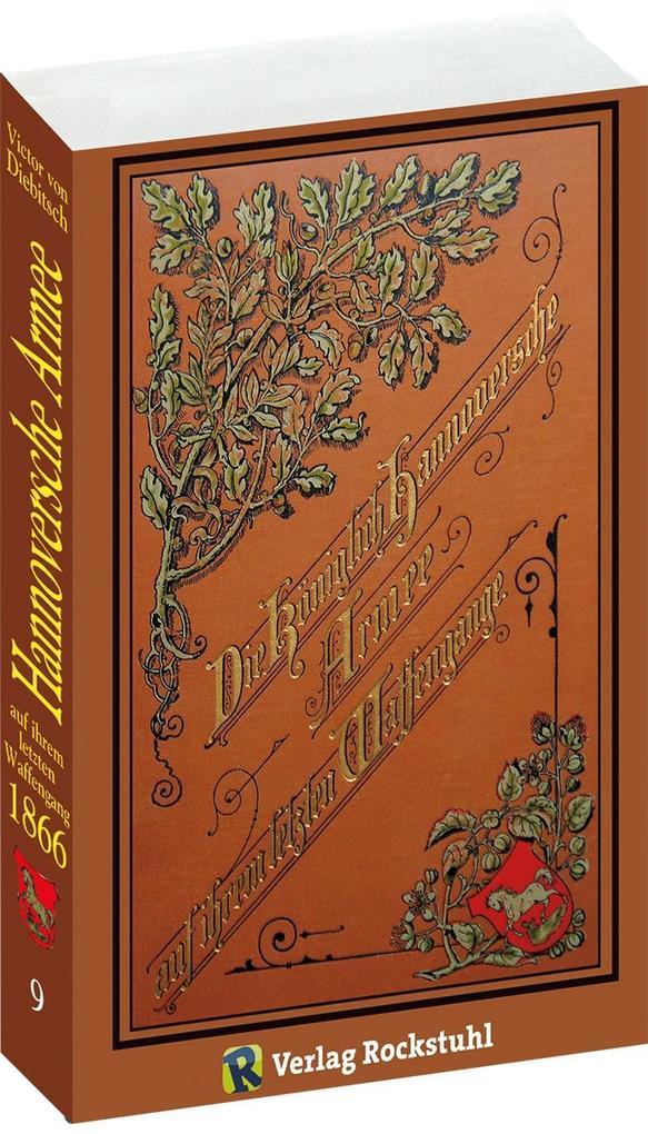 Die Königlich Hannoversche Armee auf ihrem letzten Waffengange als Buch