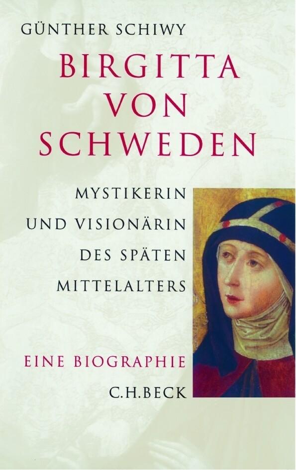 Birgitta von Schweden. Eine Biographie als Buch