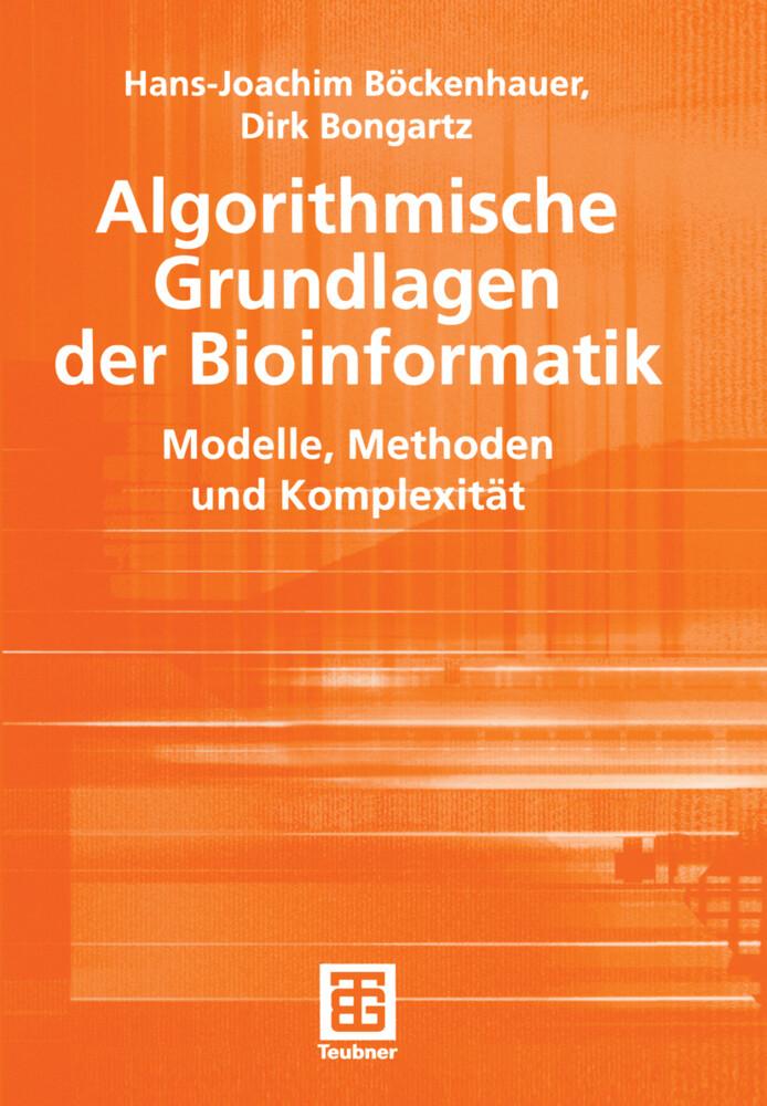 Algorithmische Grundlagen der Bioinformatik als Buch