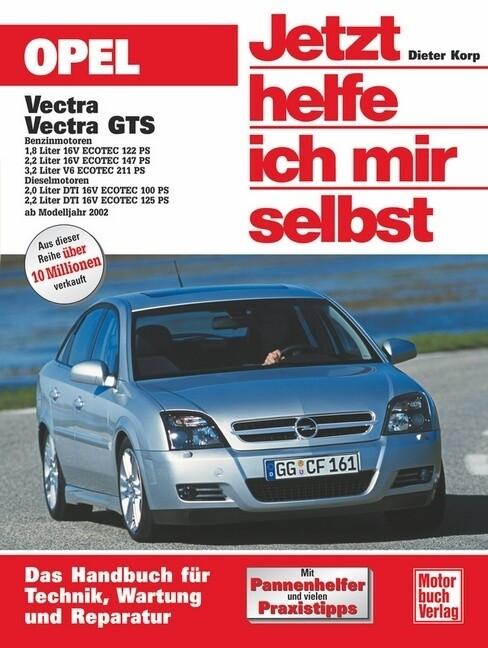 Opel Vectra ab Modelljahr 2002. Jetzt helfe ich mir selbst als Buch