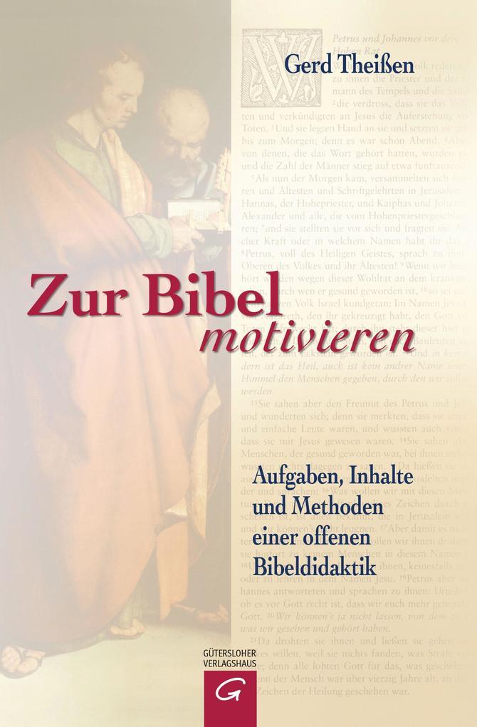 Zur Bibel motivieren als Buch