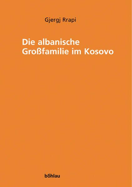 Die albanische Großfamilie im Kosovo als Buch
