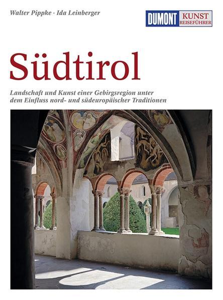 DuMont Kunst-Reiseführer Südtirol als Buch