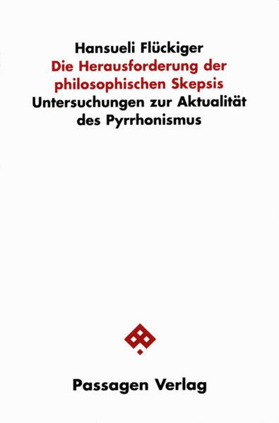 Die Herausforderung der philosophischen Skepsis als Buch