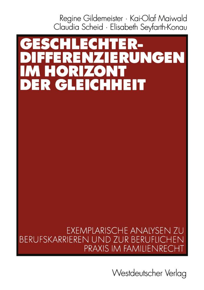 Geschlechterdifferenzierungen im Horizont der Gleichheit als Buch