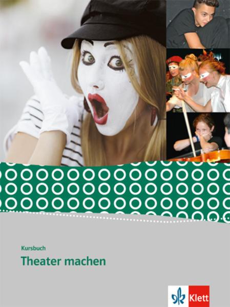 Kursbuch Theater machen als Buch (gebunden)
