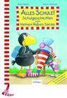 Der kleine Rabe Socke: Alles Schule! Schulgeschichten vom kleinen Raben Socke. Geschenkausgabe