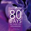 80 Days 04 - Die Farbe des Verlangens