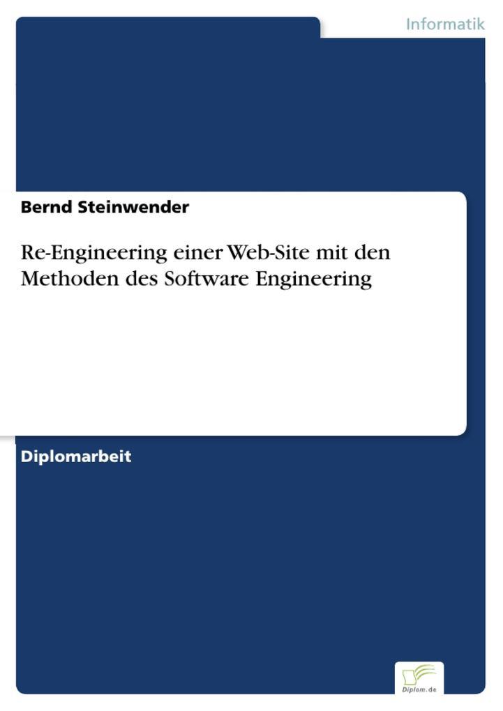 Re-Engineering einer Web-Site mit den Methoden des Software Engineering als eBook