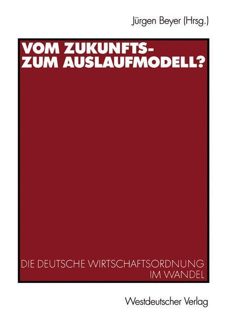 Vom Zukunfts- zum Auslaufmodell? als Buch