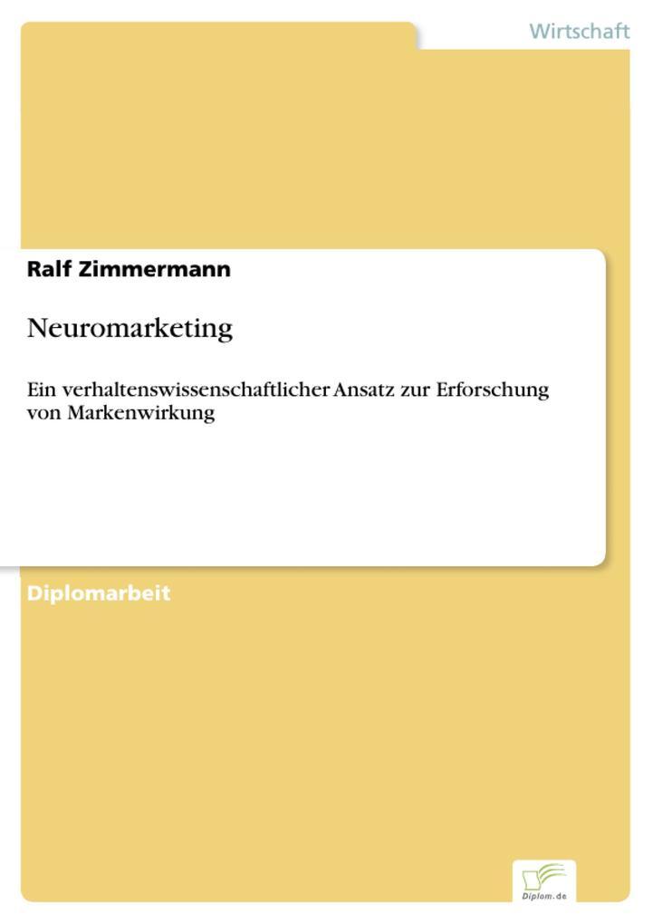 Neuromarketing als eBook von Ralf Zimmermann - Diplom.de
