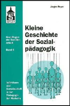 Kleine Geschichte der Sozialpädagogik als Buch