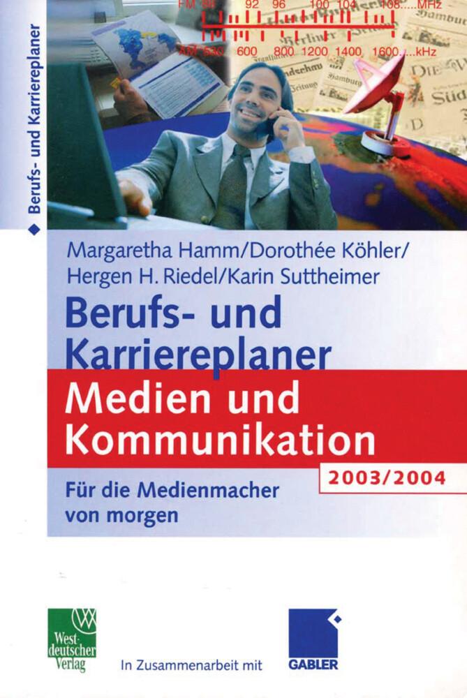 Berufs- und Karriereplaner Medien und Kommunikation 2003/2004 als Buch