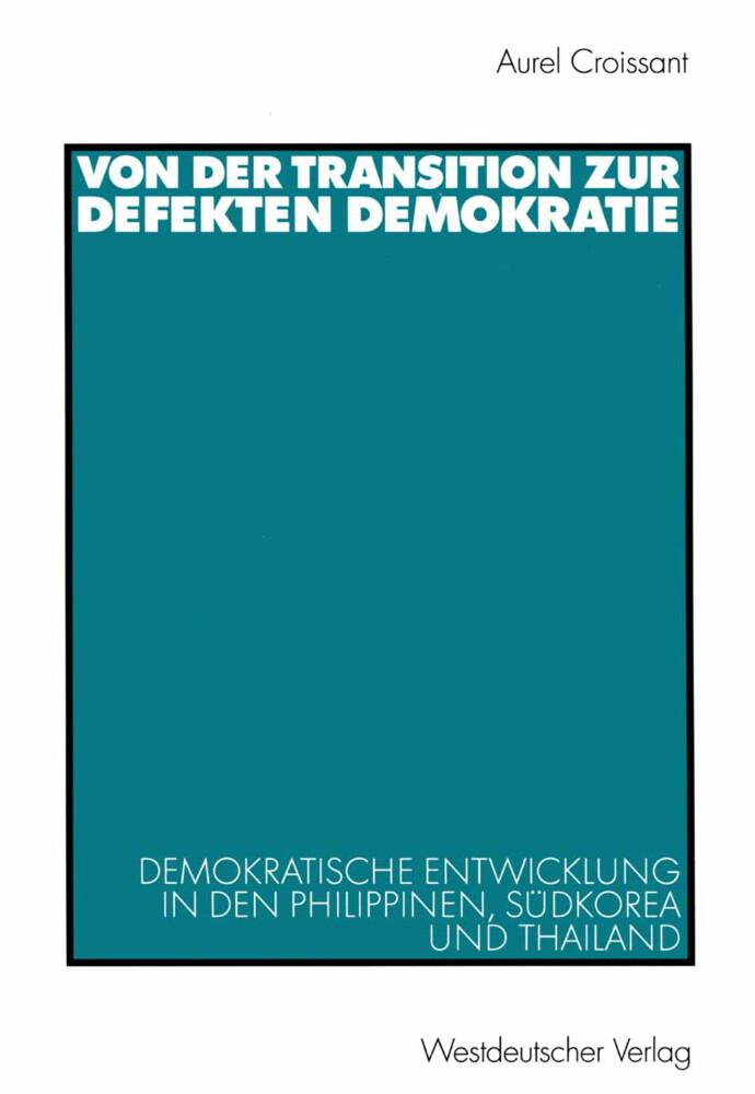Von der Transition zur defekten Demokratie als Buch