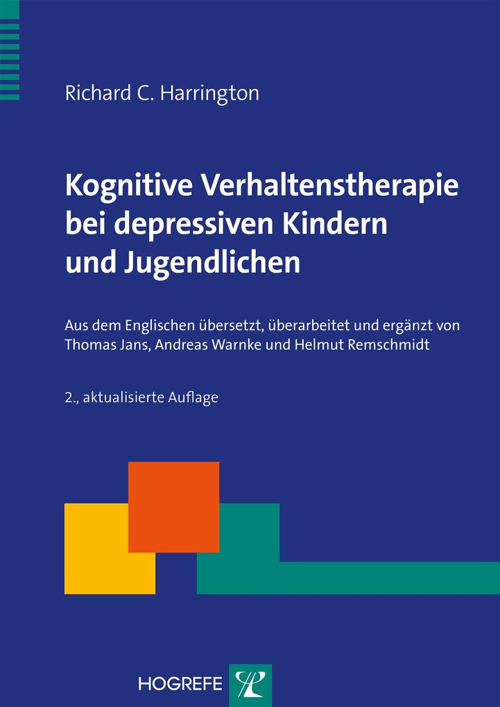 Richard C. Harrington: Kognitive Verhaltenstherapie bei depressiven ...