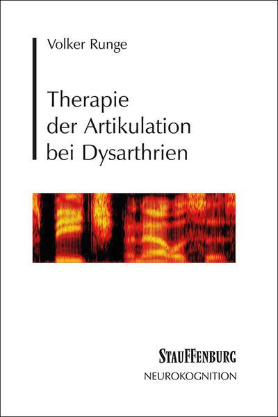 Therapie der Artikulation bei Dysarthrien als Buch