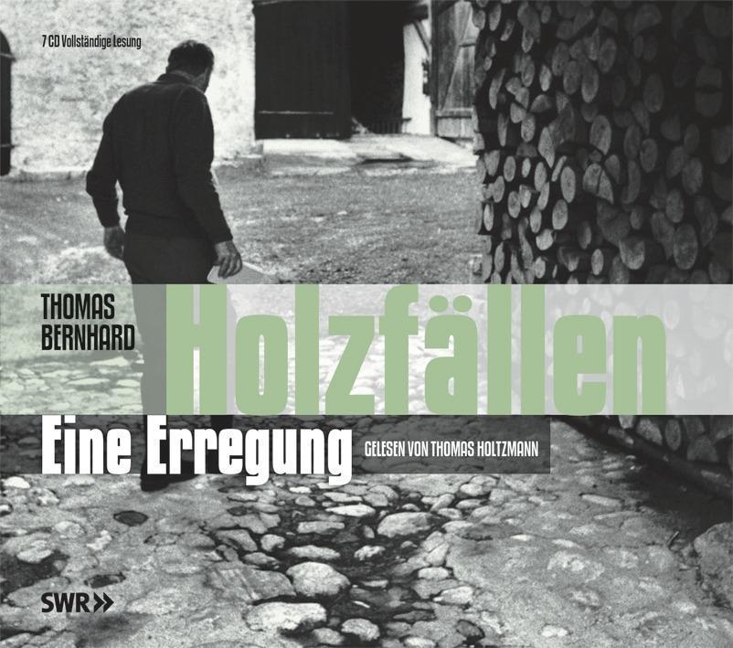 Holzfällen. 7 CDs als Hörbuch