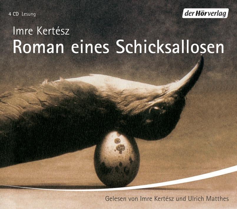 Roman eines Schicksallosen. 4 CDs als Hörbuch