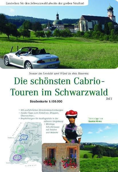 Die schönsten Cabrio-Touren im Schwarzwald 1: 150.000. Teil 1 als Buch