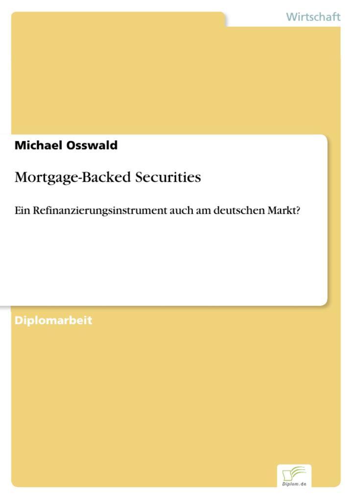 Mortgage-Backed Securities als eBook von Michael Osswald - Diplom.de