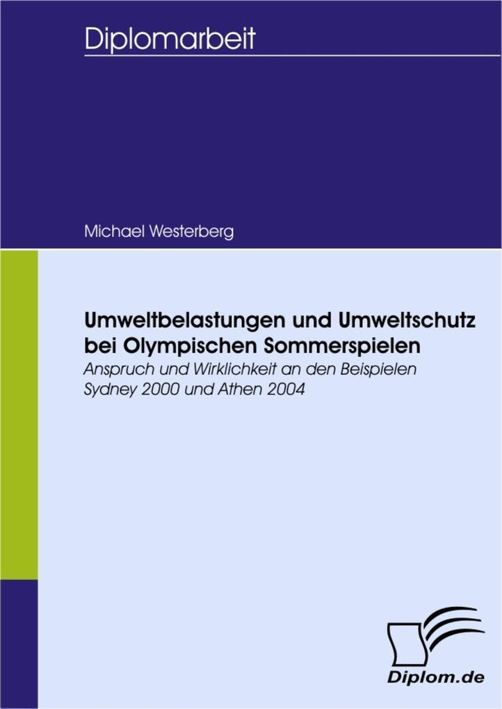 Umweltbelastungen und Umweltschutz bei Olympischen Sommerspielen