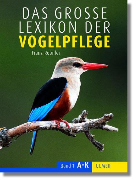 Das Lexikon der Vogelpflege als Buch