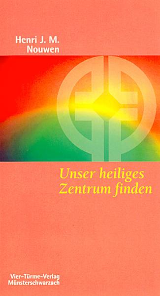Unser heiliges Zentrum finden als Buch